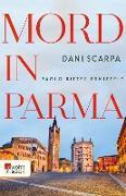 Cover-Bild zu Scarpa, Dani: Mord in Parma (eBook)