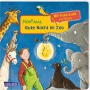 Cover-Bild zu Hofmann, Julia: Hör mal (Soundbuch): Mach mit - Pust aus: Gute Nacht im Zoo