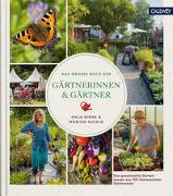Cover-Bild zu Birne, Anja: Das große Buch der Gärtnerinnen & Gärtner