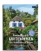 Cover-Bild zu Birne, Anja: Romantische Gartenreisen in den Niederlanden und Belgien