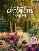 Cover-Bild zu Birne, Anja: Die schönsten Gartenreisen in England