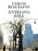 Cover-Bild zu Ruiz Zafón, Carlos: Andelova igra (eBook)