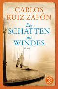 Cover-Bild zu Ruiz Zafón, Carlos: Der Schatten des Windes