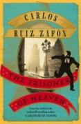 Cover-Bild zu Zafon, Carlos Ruiz: The Prisoner of Heaven (eBook)
