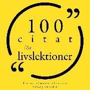 Cover-Bild zu Tzu, Lao: 100 Citat om livslektioner (Audio Download)