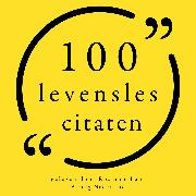 Cover-Bild zu Tzu, Lao: 100 Levensles citaten (Audio Download)