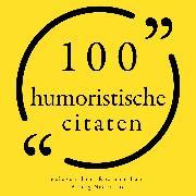 Cover-Bild zu Bukowski, Charles: 100 humoristische citaten (Audio Download)