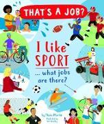 Cover-Bild zu Martin, Steve: I Like Sports... what jobs are there? (eBook)