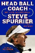 Cover-Bild zu Spurrier, Steve: Head Ball Coach (eBook)