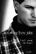 Cover-Bild zu Schlender, Brent: Becoming Steve Jobs (eBook)