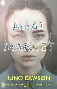 Cover-Bild zu Dawson, Juno: Meat Market