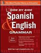 Cover-Bild zu Side-By-Side Spanish and English Grammar, 3rd Edition (eBook) von Farrell, C. Frederick