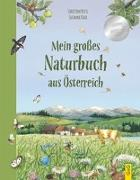 Cover-Bild zu Rettl, Christine: Mein großes Naturbuch aus Österreich