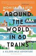 Cover-Bild zu Rajesh, Monisha: Around the World in 80 Trains