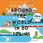 Cover-Bild zu Rajesh, Monisha: Around the World in 80 Trains (eBook)