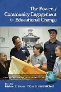 Cover-Bild zu Evans, Michael P. (Hrsg.): The Power of Community Engagement for Educational Change