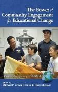 Cover-Bild zu Evans, Michael P. (Hrsg.): The Power of Community Engagement for Educational Change (Hc)