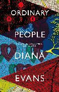 Cover-Bild zu Evans, Diana: Ordinary People (eBook)