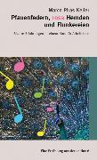 Cover-Bild zu Keller, Marco Piras: Pfauendfedern, rosa Hemden und Flunkereien (eBook)