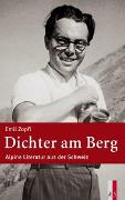 Cover-Bild zu Zopfi, Emil: Dichter am Berg