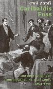 Cover-Bild zu Zopfi, Emil: Garibaldis Fuss (eBook)
