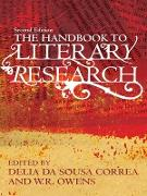 Cover-Bild zu Da Sousa Correa, Delia (Hrsg.): The Handbook to Literary Research (eBook)