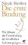 Cover-Bild zu Strüber, Nicole: Die erste Bindung (eBook)