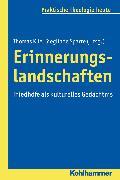Cover-Bild zu Klie, Thomas (Hrsg.): Erinnerungslandschaften (eBook)