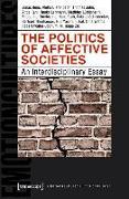 Cover-Bild zu Bens, Jonas: The Politics of Affective Societies (eBook)