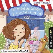Cover-Bild zu Schmidt, Heike Eva: Der zauberhafte Eisladen, Vanille, Erdbeer und Magie (Gekürzt) (Audio Download)