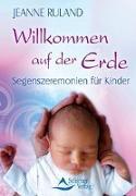 Cover-Bild zu Ruland, Jeanne: Willkommen auf der Erde