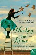 Cover-Bild zu Palmer, Liza: Nowhere but Home