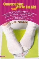 Cover-Bild zu Palmer, Liza: Conversations with the Fat Girl (eBook)