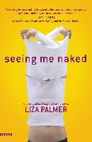 Cover-Bild zu Palmer, Liza: Seeing Me Naked (eBook)