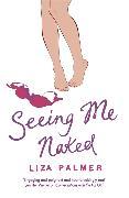 Cover-Bild zu Palmer, Liza: Seeing Me Naked