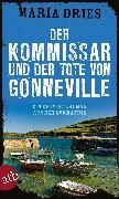 Cover-Bild zu Der Kommissar und der Tote von Gonneville (eBook) von Dries, Maria