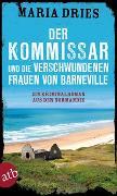 Cover-Bild zu Der Kommissar und die verschwundenen Frauen von Barneville von Dries, Maria