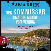 Cover-Bild zu Der Kommissar und die Morde von Verdon - Kommissar Philippe Lagarde - Ein Kriminalroman aus der Normandie, (Ungekürzt) (Audio Download) von Dries, Maria