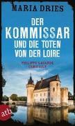 Cover-Bild zu Der Kommissar und die Toten von der Loire von Dries, Maria