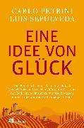 Cover-Bild zu Petrini, Carlo: Eine Idee von Glück (eBook)