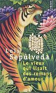 Cover-Bild zu Sepulveda, Luis: Le Vieux Qui Lisait Des Romans D'Amour