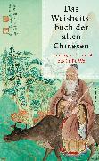 Cover-Bild zu Das Weisheitsbuch der alten Chinesen (eBook) von Lü Bu We