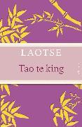 Cover-Bild zu Tao te king - Das Buch des alten Meisters vom Sinn und Leben (eBook) von Laotse