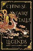 Cover-Bild zu CHINESE FAIRY TALES AND LEGENDS von Martens, Frederick H.