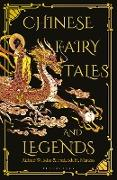 Cover-Bild zu Chinese Fairy Tales and Legends (eBook) von Martens, Frederick H.