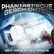 Cover-Bild zu Döring, Oliver: Phantastische Geschichten, Der Weg in die Hölle (Audio Download)