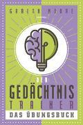 Cover-Bild zu Moore, Gareth: Der Gedächtnistrainer - Das Übungsbuch