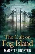 Cover-Bild zu Lindstein, Mariette: The Cult on Fog Island