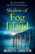 Cover-Bild zu Lindstein, Mariette: Shadow of Fog Island (Fog Island Trilogy, Book 2) (eBook)