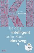 Cover-Bild zu Konecny, Jaromir: Ist das intelligent oder kann das weg? (eBook)